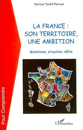 La France : son territoire, une ambition