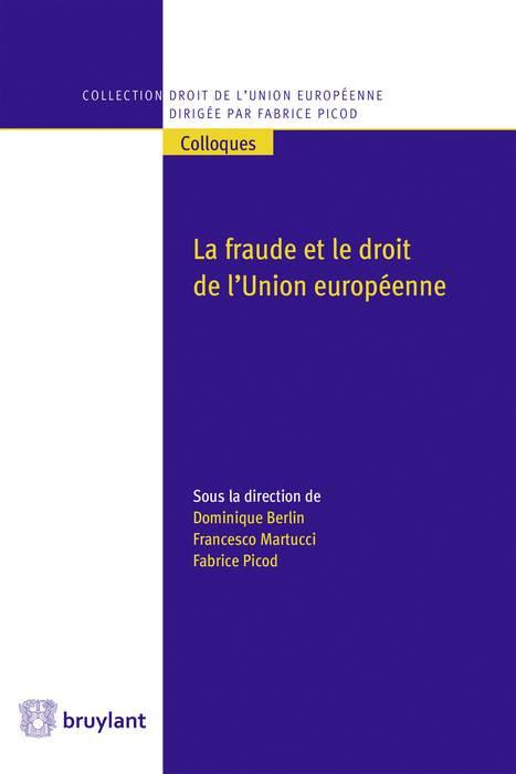 La fraude et le droit de l'Union européenne