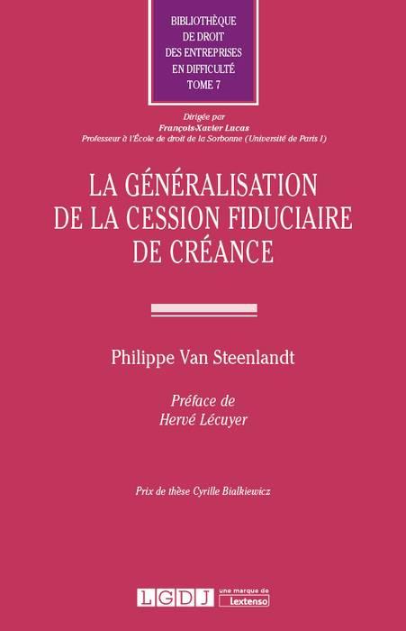 La généralisation de la cession fiduciaire de créance