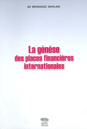 La genèse des places financières internationales