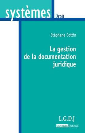 La gestion de la documentation juridique