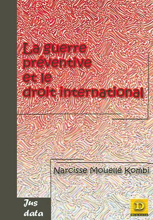 La guerre préventive et le droit international