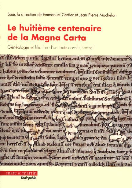 Le huitième centenaire de la Magna Carta