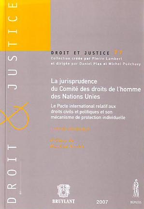 La jurisprudence du Comité des droits de l'homme des Nations Unies