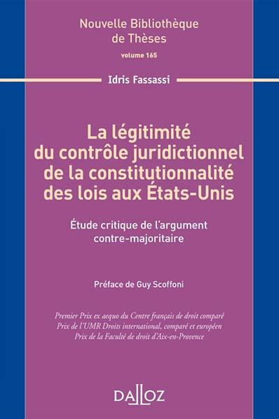 La légitimité du contrôle juridictionnel de la constitutionnalité des lois aux Etats-Unis