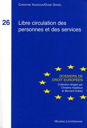 Libre circulation des personnes et des services