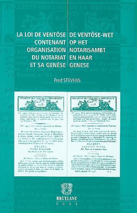 La loi de ventôse contenant organisationdu notariatet sa genèse
