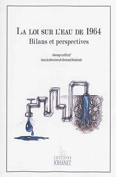 La loi sur l'eau de 1964