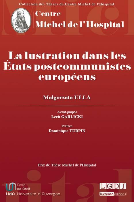 La lustration dans les États postcommunistes européens