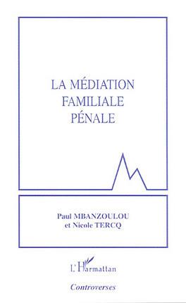 La médiation familiale pénale