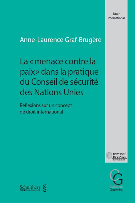 """La """"menace contre la paix"""" dans la pratique du Conseil de sécurité des Nations-Unies"""