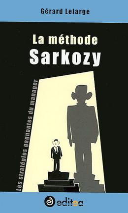 La méthode Sarkozy