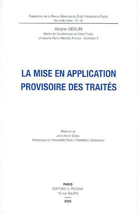 La mise en application provisoire des traités