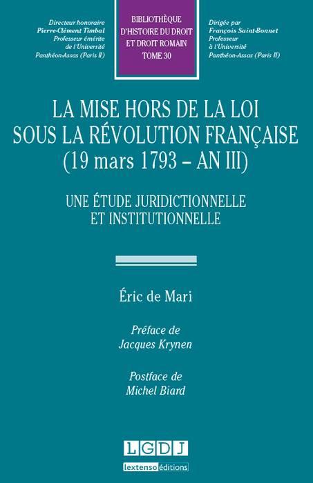 La mise hors de la loi sous la révolution française (1793 - an III)
