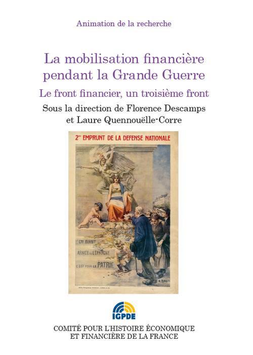 La mobilisation financière pendant la Grande Guerre
