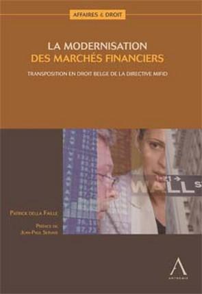 La modernistion des marchés financiers, transposition en droit belge de la directive MiFID