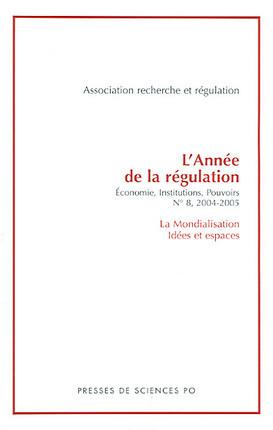 La mondialisation, idées et espaces 2004-2005 N°8