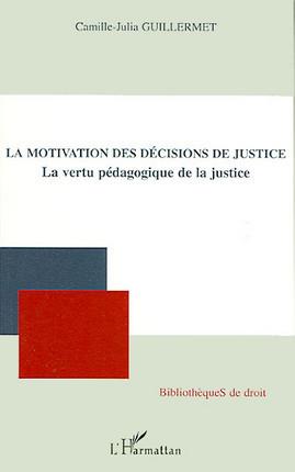 La motivation des décisions de justice