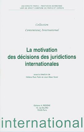 La motivation des décisions des juridictions internationales