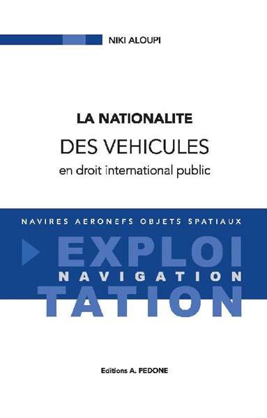 La nationalité des véhicules en droit international public