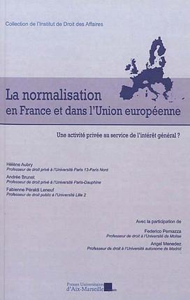 La normalisation en France et dans l'Union européenne