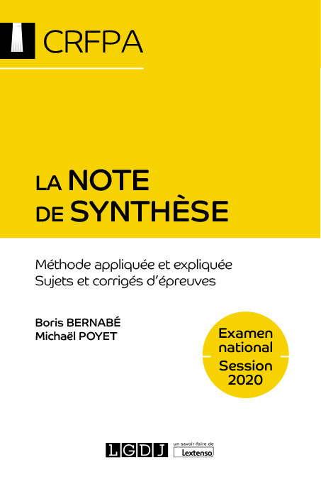 [EBOOK] La note de synthèse - CRFPA - Examen national Session 2020