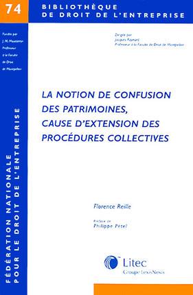 La notion de confusion des patrimoines, cause d'extension des procédures collectives
