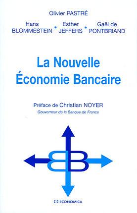 La nouvelle économie bancaire