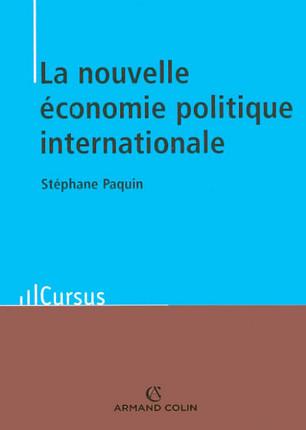 La nouvelle économie politique internationale