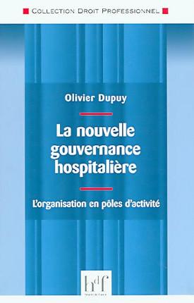 La nouvelle gouvernance hospitalière