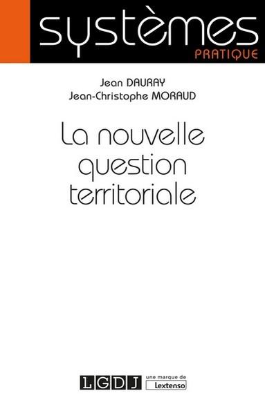 La nouvelle question territoriale