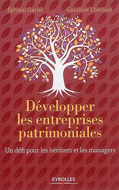 Développer les entreprises patrimoniales