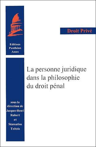 La personne juridique dans la philosophie du droit pénal