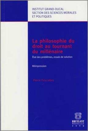 La philosophie du droit au tournant du millénaire