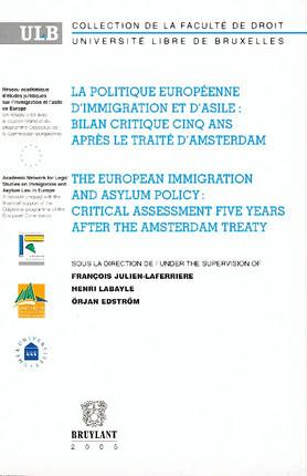 La politique européenne d'immigration et d'asile : bilan critique cinq ans après le traité d'Amsterdam