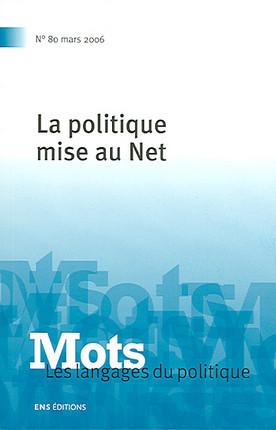 La politique mise au Net, mars 2006 N°80