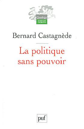 La politique sans pouvoir