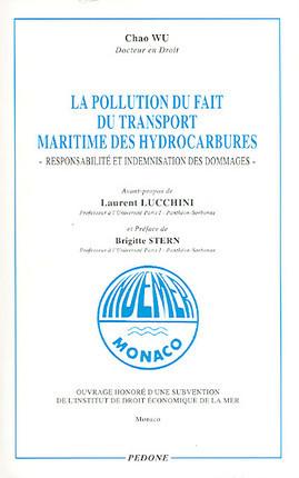 La pollution du fait du transport maritime des hydrocarbures