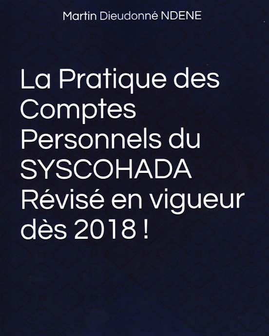 La pratique des comptes personnels du SYSCOHADA révisé en vigueur dès 2018