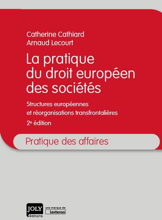 [EBOOK] La pratique du droit européen des sociétés