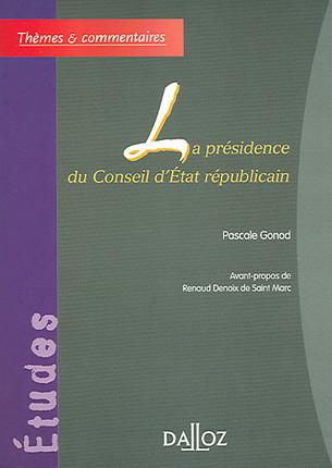 La présidence du Conseil d'Etat républicain
