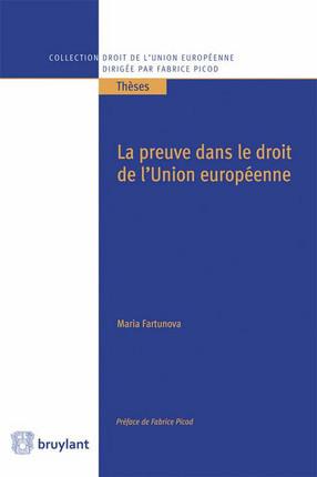 La preuve dans le droit de l'Union européenne