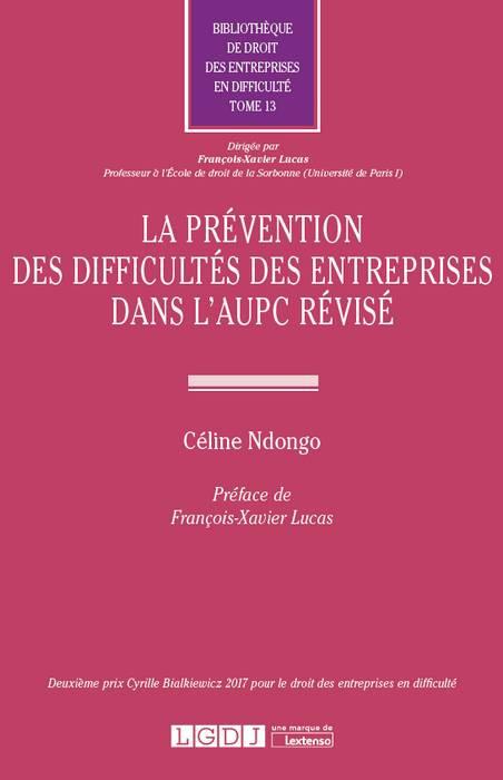 La prévention des difficultés des entreprises dans l'AUPC révisé