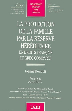 La protection de la famille par la réserve héréditaire en droit français et grec comparé