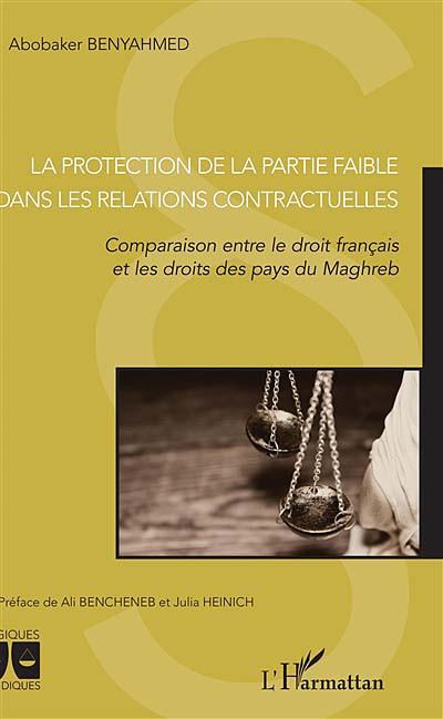 La protection de la partie faible dans les relations contractuelles