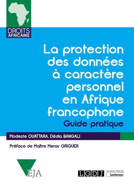 La protection des données à caractère personnel en Afrique francophone