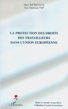 La protection des droits des travailleurs dans l'Union européenne