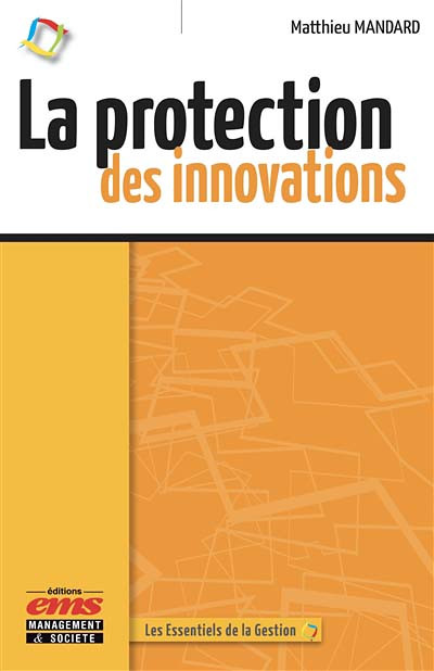 La protection des innovations