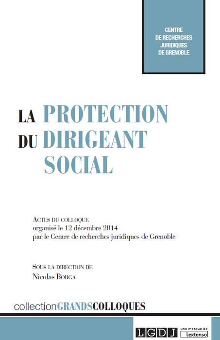 La protection du dirigeant social