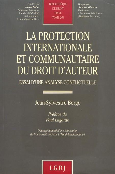 La protection internationale et communautaire du droit d'auteur